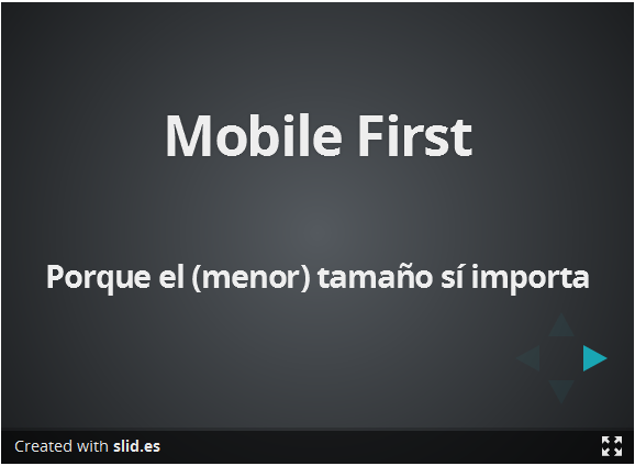Slides de la Charla sobre Mobile First